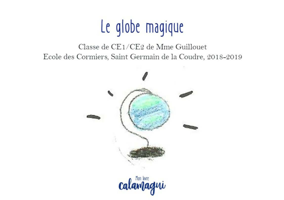 Le globe magique