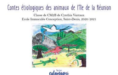 concours contes etiologiques des animaux de l ile de la reunion cynthia vantaux