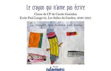 concours le crayon qui n aime pas ecrire carole guendon
