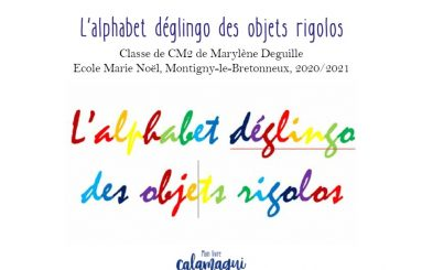 concours l alphabet deglingo des objets rigolos marylene deguille