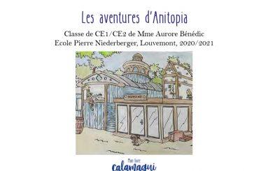 concours les aventures d rsquo anitopia aurore benedic