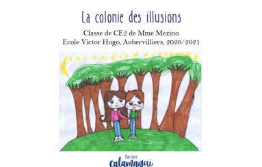 concours la colonie des illusions sandra mezino