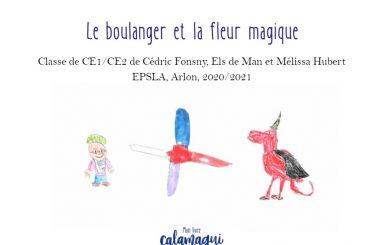 concours le boulanger et la fleur magique cedric fonsny
