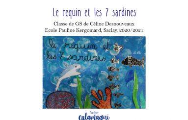 le requin et les 7 sardines celine desnouveaux