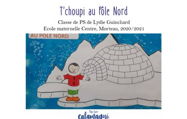concours t choupi au pole nord lydie guinchard